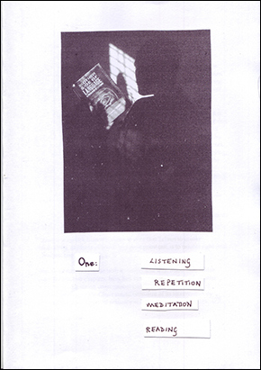 image of the cover of zine 1: a black and white photograph of someone reading a book, and the handwritten words: LISTENING, REPETITION, MEDITATION, READING.